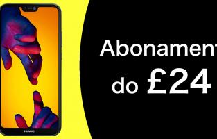 Telefony na umowę w UK za £24 miesięcznie lub mniej
